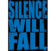 Silence Will Fall (BLUE) Photographic Print