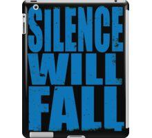 Silence Will Fall (BLUE) iPad Case/Skin
