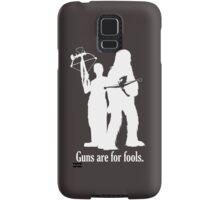 Guns are for fools. Samsung Galaxy Case/Skin