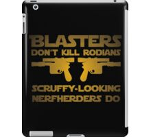 Blasters don't kill iPad Case/Skin