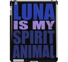 Luna is my Spirit Animal iPad Case/Skin