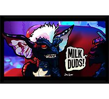 Gremlins Love Milk Duds Photographic Print