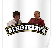 Jerry & Ben's Poster