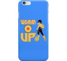 Woman Up!!!! iPhone Case/Skin