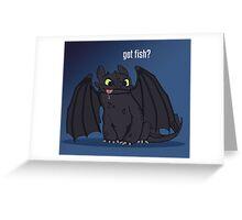 Got Fish? Greeting Card