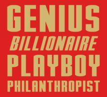 Genius Billionaire Playboy Philanthropist by generalroshambo