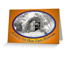 Entry to the Tea Room Greeting Card