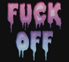 Pastel Colors - FUCK OFF - Pastel Goth - Tee Shirt~ by Taiya