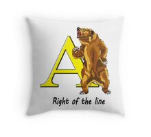 Right of the line Throw Pillow