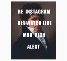 HE INSTAGRAM HIS WATCH LIKE MAD RICH ALERT by ArabicTshirts