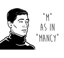 Archer - M AS IN MANCY Photographic Print