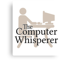 The Computer Whisperer Canvas Print