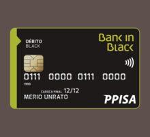 Tarjetas Black Bank in Black Camiseta by donan