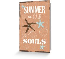 Summer quote poster the beach mood Greeting Card