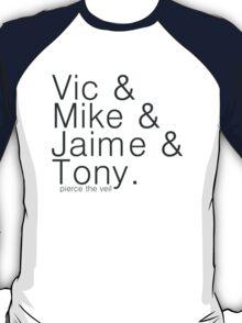vic&mike&jaime&tony T-Shirt