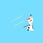 Frozen's Olaf by dauwdruppel
