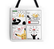 Find, Fight, Throw, Capture. Tote Bag