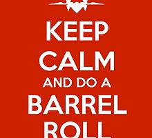 KEEP CALM - Keep Calm and Do A Barrel Roll by hocapontas