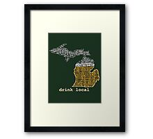 Drink Local (MI) (with Outline) Framed Print
