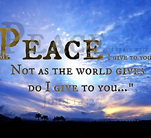 """""""My Peace I Give To You"""" by Art4ThGlryOfGod"""