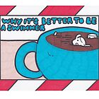 Why it's Better to be a Swimmer by Drawingsbymaci