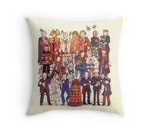The party doesn't start until the Doctor walks in...twelve times Throw Pillow