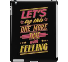 One More Time iPad Case/Skin