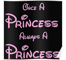 ONCE A PRINCESS ALWAYS A PRINCESS 2 Poster