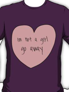 not a girl T-Shirt