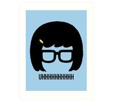 Tina Uhhhhh Art Print