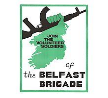 Belfast Brigade Photographic Print