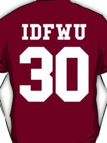 IDFWU Jersey T-Shirt
