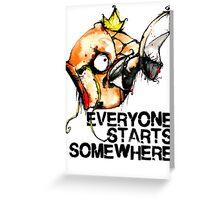 Magikarp Everyone Starts Somewhere Greeting Card