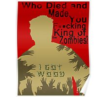 Who Died and Made You King? Poster