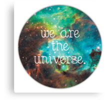 we are the Universe v2 Canvas Print