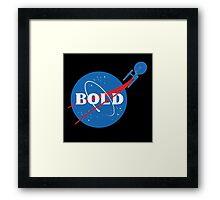 BOLD Framed Print