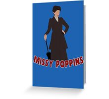 Missy Poppins Greeting Card