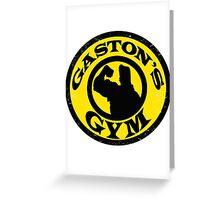 Gaston's Gym Greeting Card