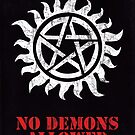 Supernatural - No Demons Allowed [WHITE] by Styl0
