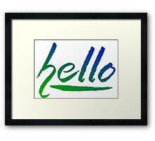 hello.. Framed Print