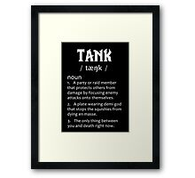 Definition of a Tank (white) Framed Print