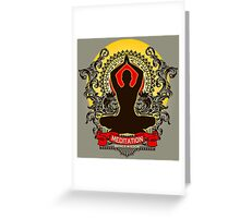 Meditation brings wisdom Greeting Card