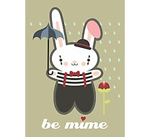 Be Mime Bunny Photographic Print