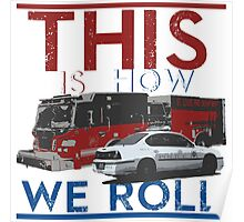 This Is How We Roll Poster