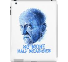 Mike Ehrmantraut - No Half Measures iPad Case/Skin