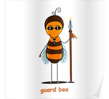 bee guard  Poster