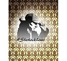 #SherlockLives Photographic Print