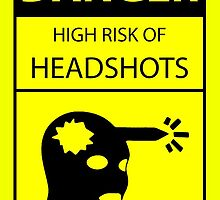 "DANGER high risk of headshots by Ulrik ""TheFoxOnFire"" Christensen"