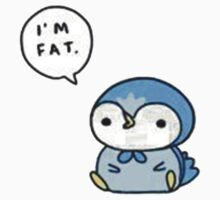 Piplup - I'm Fat by Jamba x