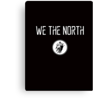 We The North Canvas Print